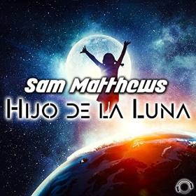 SAM MATTHEWS - HIJO DE LA LUNA